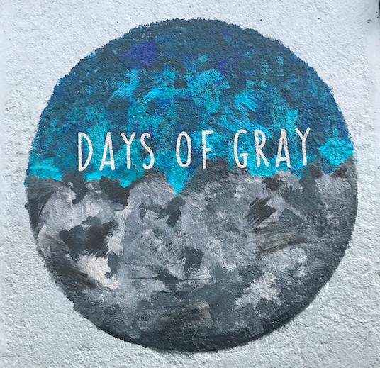 Days Of Grey